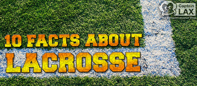 What do you know about larosse? - 10 facts about lacrosse