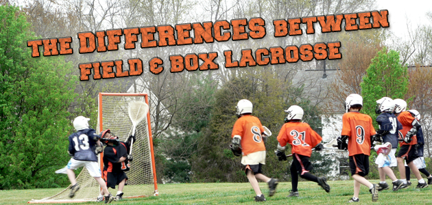 The differences between field & box lacrosse