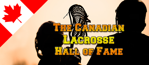 The Canadian Lacrosse Hall of Fame